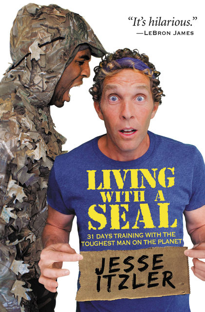Living with a SEAL, Jesse Itzler
