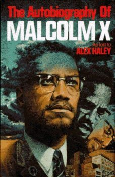 The autobiography of Malcolm X, Malcolm X
