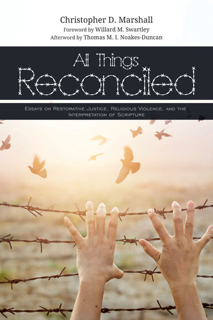 All Things Reconciled, Christopher D. Marshall