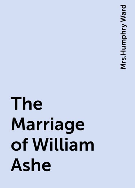 The Marriage of William Ashe,