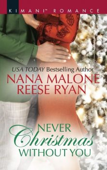 Never Christmas Without You, Nana Malone, Reese Ryan