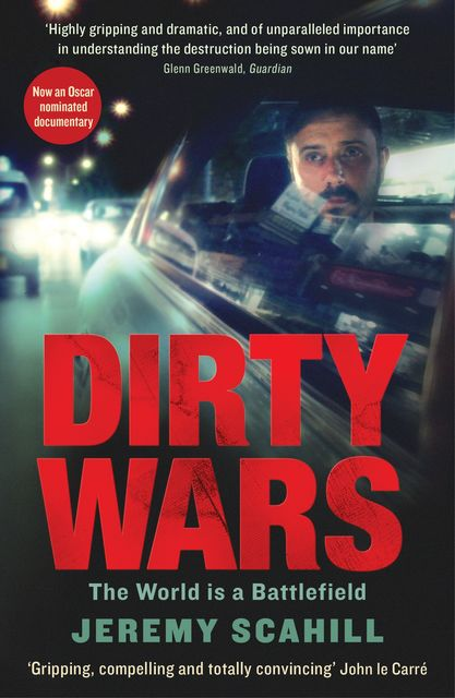 Dirty Wars, Jeremy Scahill