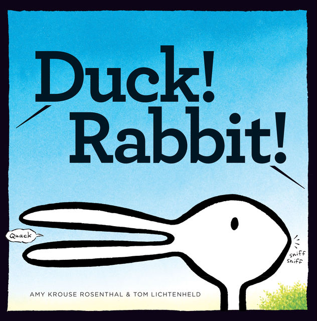 Duck! Rabbit, Amy Rosenthal
