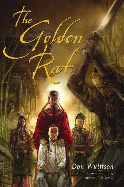 The Golden Rat, Don Wulffson
