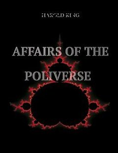 Affairs of the Poliverse, Harold King