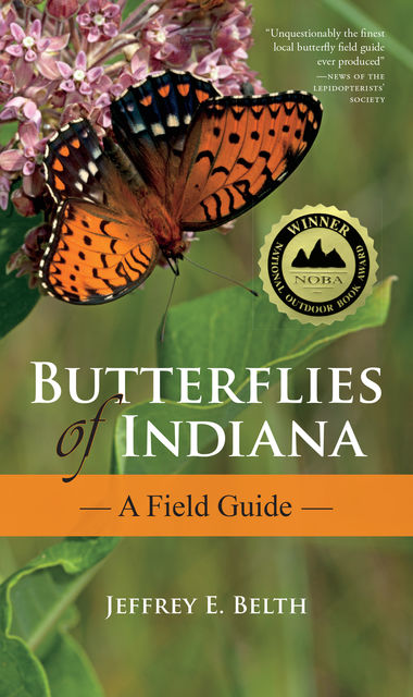 Butterflies of Indiana, Jeffrey E.Belth