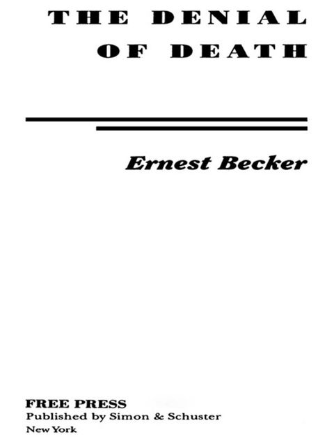 The Denial of Death, Ernest Becker