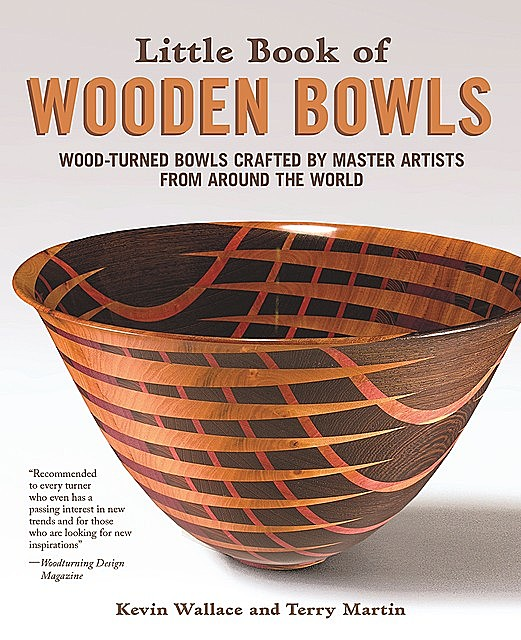 Little Book of Wooden Bowls, Kevin Wallace, Terry Martin