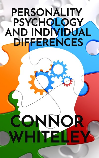 Personality Psychology and Individual Differences, Connor Whiteley