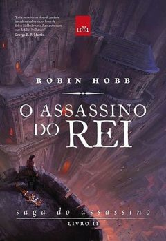 O assassino do rei, Robin Hobb