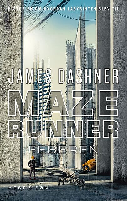 Maze Runner – Feberen, James Dashner