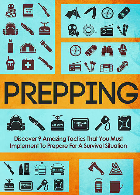 Prepping Discover 9 Amazing Tactics That You Must Implement To Prepare For A Survival Situation, Old Natural Ways