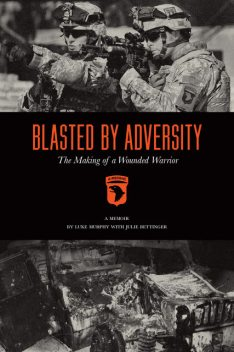 Blasted By Adversity, Luke Murphy