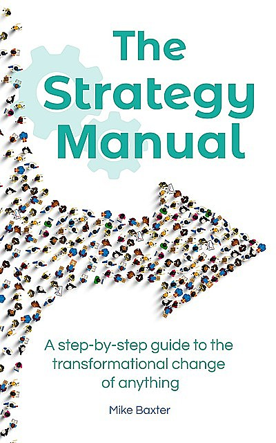 The Strategy Manual, Mike Baxter