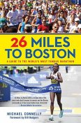 26 Miles to Boston, Michael Connelly