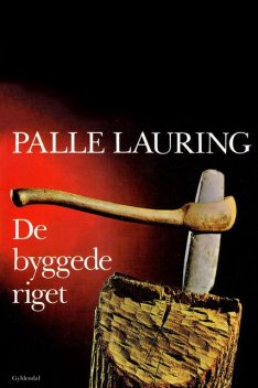 De byggede riget, Palle Lauring
