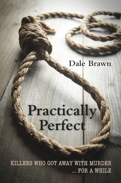 Practically Perfect, Dale Brawn