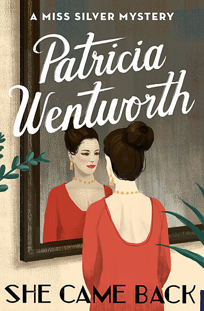 She Came Back, Patricia Wentworth
