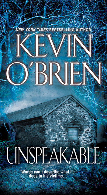 Unspeakable, Kevin O'Brien