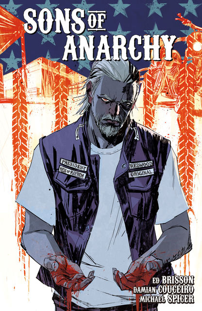 Sons of Anarchy Vol. 3, Ed Brisson