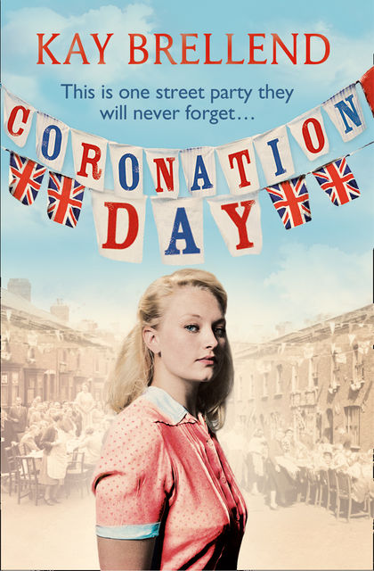 Coronation Day, Kay Brellend