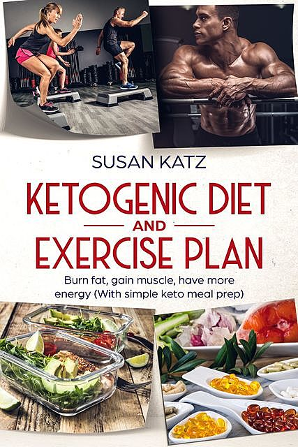 Ketogenic diet and exercise plan, Susan Katz