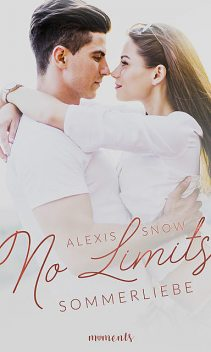No Limits – Sommerliebe, Alexis Snow