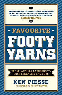 Favourite Footy Yarns, Ken Piesse