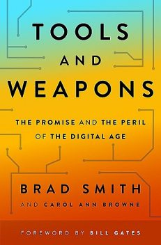 Tools and Weapons, Bill Gates, Brad Smith, Carol Ann Browne