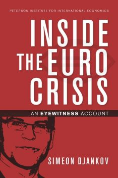 Inside The Euro Crisis, Simeon Djankov