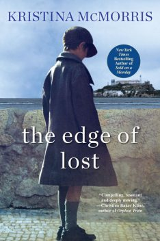 The Edge of Lost, Kristina McMorris