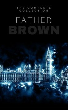 The Father Brown Megapack, Gilbert Keith Chesterton