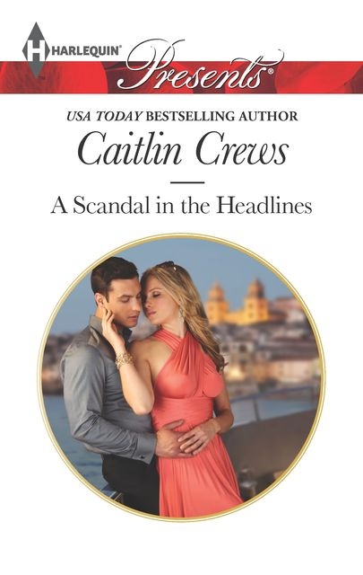 A Scandal in the Headlines, Caitlin Crews