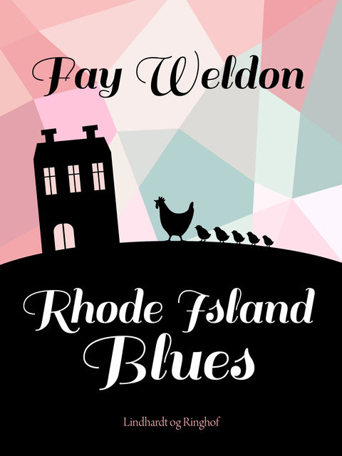 Rhode Island Blues, Fay Weldon