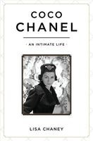 Coco Chanel: An Intimate Life, Lisa Chaney