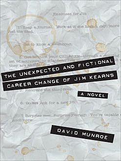 The Unexpected and Fictional Career Change of Jim Kearns, David Munroe