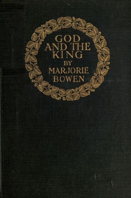 God and the King, Marjorie Bowen