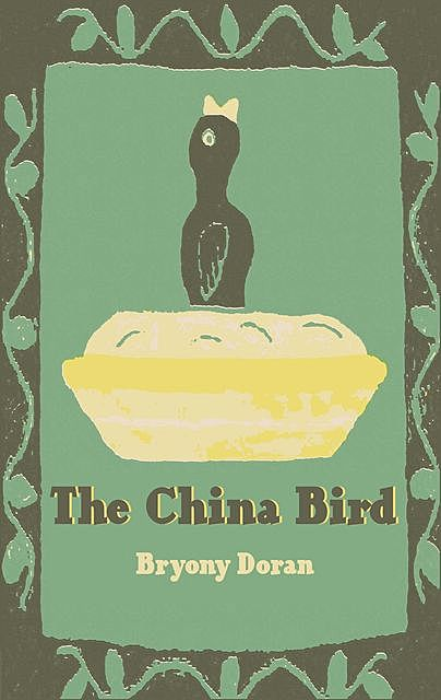 The China Bird, Bryony Doran