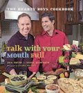 Talk with Your Mouth Full, Dan Smith, Steve McDonagh