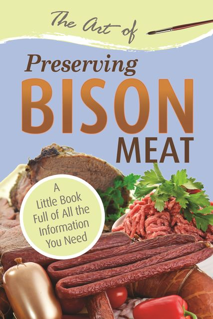 The Art of Preserving Bison,