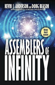 Assemblers of Infinity, Kevin J.Anderson, Doug Beason