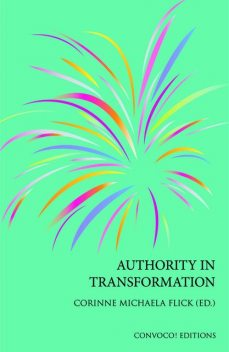 Authority in Transformation, Corinne M Flick