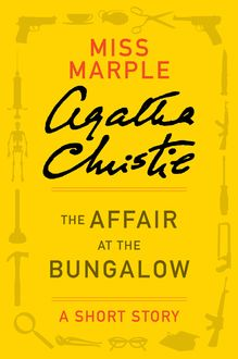 The Affair at the Bungalow, Agatha Christie