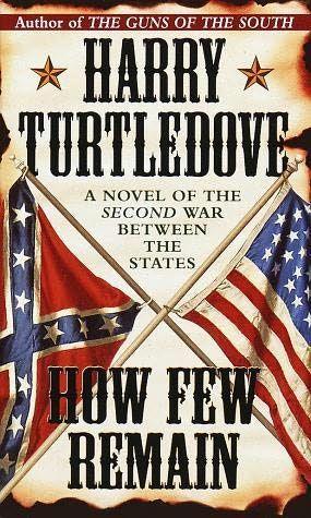 How Few Remain, Harry Turtledove