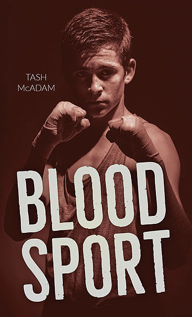 Blood Sport, Tash McAdam