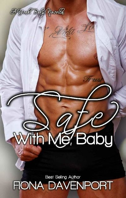 Safe With Me, Baby: A Yeah, Baby Novella, Fiona Davenport
