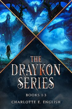 The Draykon Series 1–3, Charlotte E.English