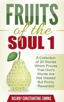 Fruits of the Soul 1, Delroy Constantine-Simms