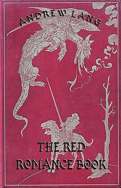 The Red Romance Book, Andrew Lang