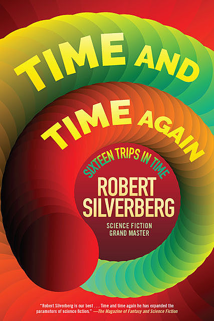 Time and Time Again, Robert Silverberg